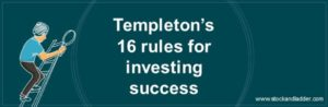 templeton's 16 rules for investing success